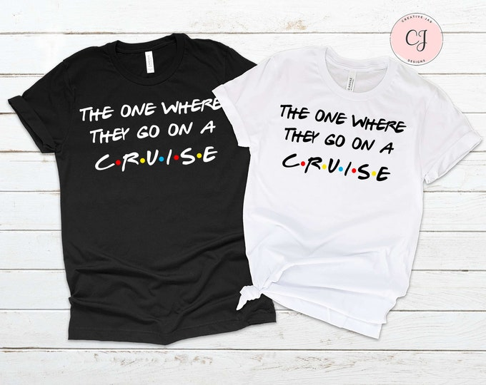 The One Where They Go On A Cruise Shirt