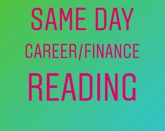 Same Day Career/Finance Reading