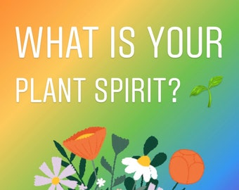 What is your plant spirit? Same Day Reading.