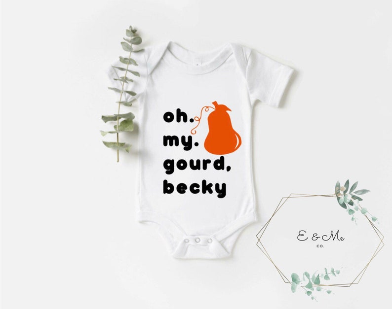 Oh My Gourd Becky Fall Bodysuit Halloween Baby New Baby Gift Fall Outfit Gender Neutral Gift Funny Baby Bodysuit Omg Omg Becky