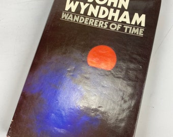 First edition Wanderers of Time by John Wyndham 1980 ex library