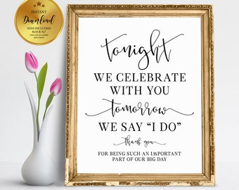 Tonight We Celebrate With You Tomorrow We Say I Do, Rehearsal Dinner Sign, Wedding Dinner Sign, Wedding Signs, Rehearsal Dinner Signs