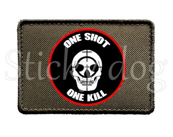 One shot one kill patch with Velcro