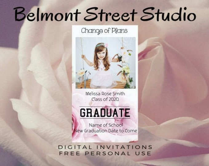 Change the Date Graduation Template, Cell Phone or Printable, Colorful Roses, Save The Dates