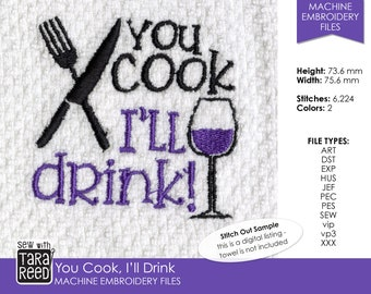 You Cook I'll Drink - Wine Machine Embroidery Design