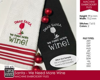 Santa we need more Wine - Machine Embroidery Design for Christmas