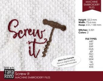 Screw It - Wine Machine Embroidery Design