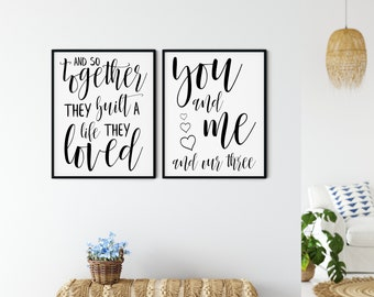 Family Printable Wall Art Love Sign - and so together they built a life they loved + you and me and our three with hearts - DIGITAL DOWNLOAD