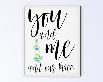 First Time Father's Day Gift Idea, Nursery Wall Decor, Boys Triplets Bee Sign, Family Printable Wall Art, you and me and our three bees BBB
