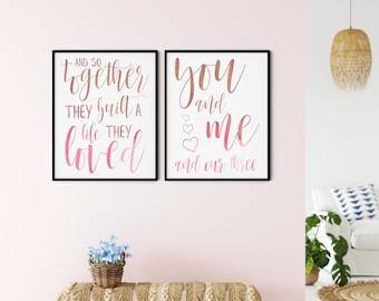Family Printable Wall Art Sign, and so together they built a life they loved + you and me and our three hearts, pink brown, DIGITAL DOWNLOAD
