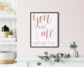 Family Art Printable Wall Art Sign - you and me and our three - hand-drawn hearts script - pink brown - DIGITAL DOWNLOAD