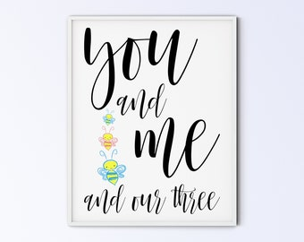 First Time Fathers Day Gift for New Dad, Nursery Wall Decor, Triplets Bee Sign, Family Printable Wall Art, you and me and our three bees BPB