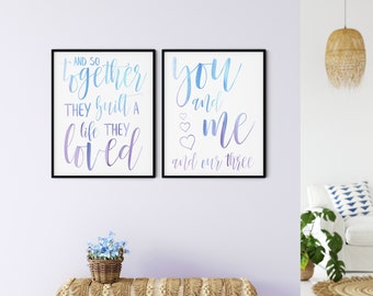 Family Printable Wall Art Sign, and so together they built a life they loved, you and me and our three hearts, purple blue, DIGITAL DOWNLOAD