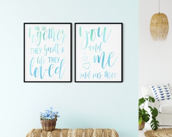 Family Printable Wall Art Sign, so together they built a life they loved, you and me & our three hearts, light blue green, DIGITAL DOWNLOAD