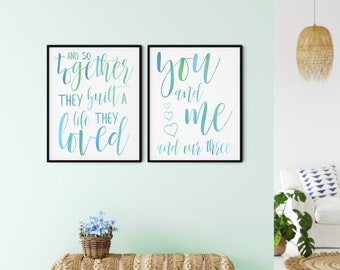 Family Printable Wall Art Sign, so together they built a life they loved + you and me and our three hearts, mid blue green, DIGITAL DOWNLOAD