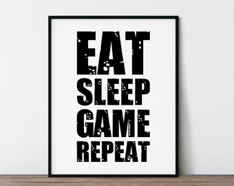 """8x10"""" Video Game Poster, Father's Day Gift Idea, Printable Wall Art Gamer's Print, Gaming Sign For Son, eat sleep game repeat, DIGITAL ART"""
