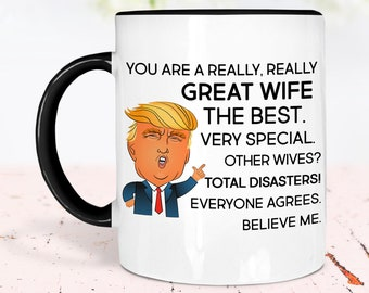 Mug Great Wife Birthday Christmas Jobs WIFE FOR YEARS Gift Funny Trump