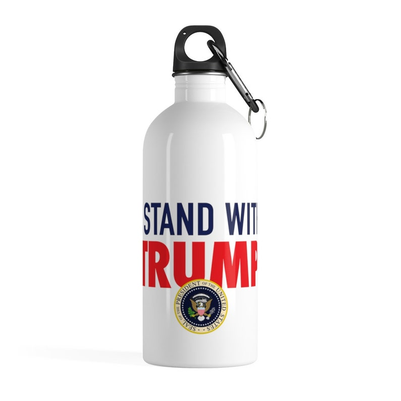 I Stand With Trump Stainless Steel Water Bottle Great Gift for Right Wing Republicans
