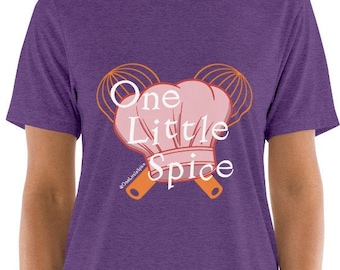 One Little Spice Shirt