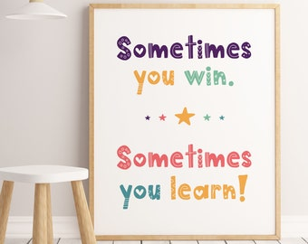 Sometimes You Win Sometimes You Learn, Colorful Kids Wall Art, Kids Room Decor, Colorful Print *INSTANT DOWNLOAD*
