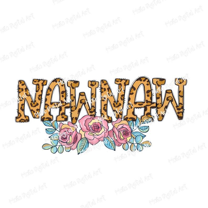 Printable Nawnaw Sublimation Design Nawnaw Sublimation PNG Hand Drawn Leopard Digital Art Digital Download Mother/'s Day