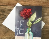 To the One I Love rose card by British artist