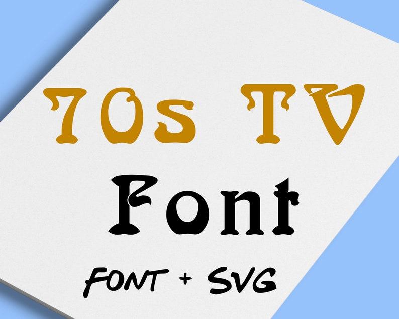 INSTANT DOWNLOAD 70s tv movie font shirt 70s show svg 70s TV Alphabet Font files for Cricut Silhouette Design Space 70s tv designs