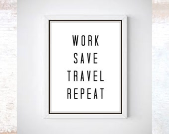 Work Save Travel Repeat Quote Print Poster Rose Gold Wall Art