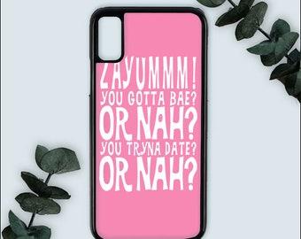 Zayummm You Gotta Bae Or Nah iphone case