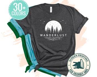 Wanderlust T-Shirt White Ink, Cute Outdoor Sayings Shirt, Mountain Shirt, Hiking Shirt, Camping Shirt, Cute Shirts