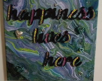 Happiness lives here cute sign for your warm home Lots of color and embellishments in this mixed media canvas