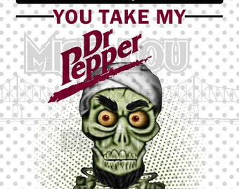 Dr Pepper You Laugh I Laugh You Cry I Cry I/'ll Kill You Black T-shirt S-3XL
