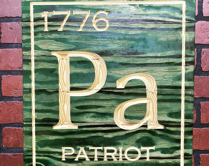 Periodic Patriot Sign/ Patriot Party/ We The People/ Made in Texas/ FREE SHIPPING