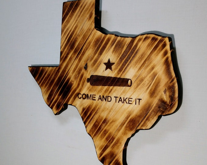 "Texas ""Come and Take It"" Wall Decor/Wall Hanging/Rustic Wall Art/Texas Home Decor/Man cave/Garage Decor/Made in Texas/FREE SHIPPING"