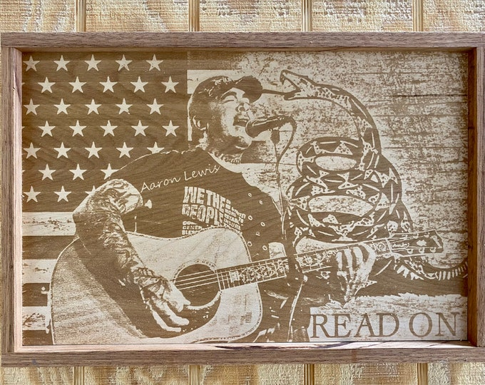 Aaron Lewis Laser print/Don't Tread on Me/wood/Framed/Country Music/ Made in USA... FREE SHIPPING