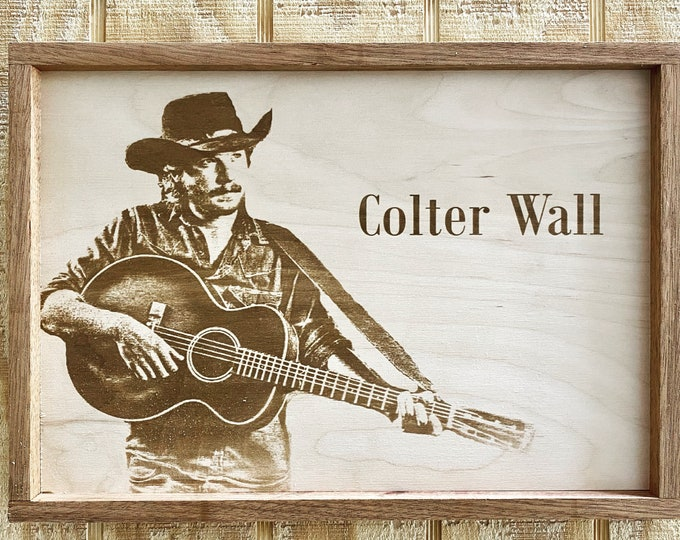 Colter Wall Laser Print/Country Music/Framed/Made in Texas/FREE SHIPPING