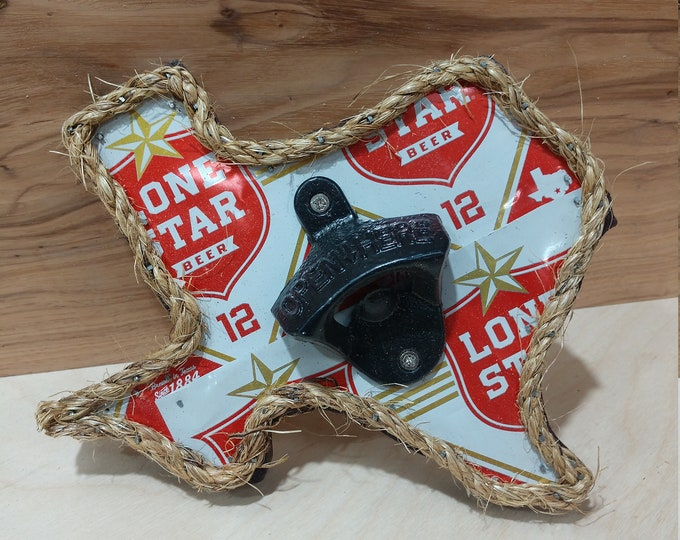 "Texas ""Lone Star"" Bottle Opener/ Beer Can Art/ Handmade/ Unique Gifts/Man Cave Decor/Patio Decor/Garage Decor/ FREE SHIPPING/ Made in Texas"
