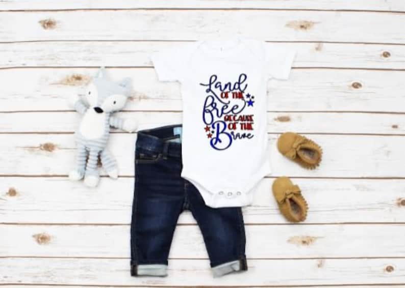 4th of July Boys Onesie Land of the Free because of the Brave Onesie Independence Day Brave USA Girls Onesie Free Summer