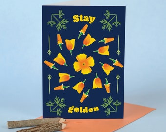 Stay Golden Poppy Flower Sympathy Cards / Greeting Card With State of California Art Flower Illustration / California Poppy / Recycled Paper