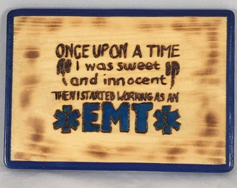 Once upon a EMT