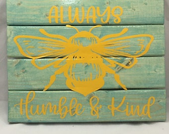 Bee Humble & Kind