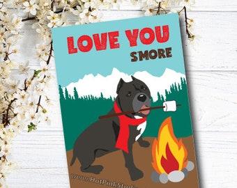 Card Pitbull Dog Love You SMore Birthday Card, Gift Best Friend Animal Greeting Card