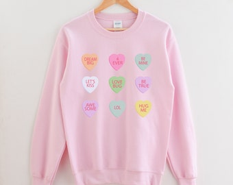 Happy Valentines Day Candy Conversation Hearts Sweatshirt