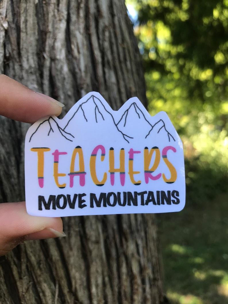 Teachers move mountains Sticker for Laptop Apple Pencil image 0