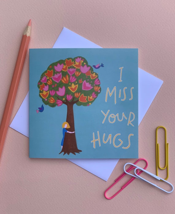 I Miss Your Hugs Thinking of You Card
