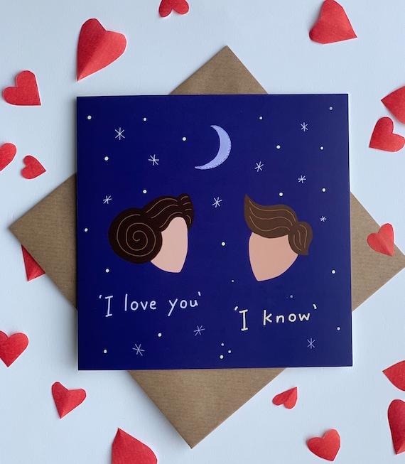 Star Wars theme Valentines card  'I love you' 'I know'