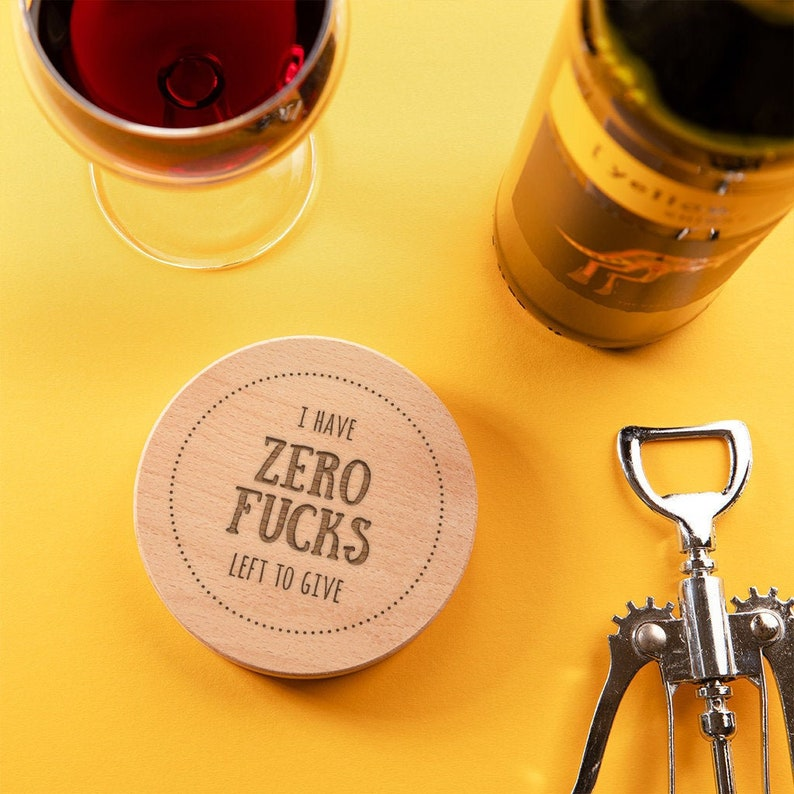Funny Break Up Gift for Friends Glass or Slate Coaster Engraved I Have Zero F*cks Left To Give Wooden