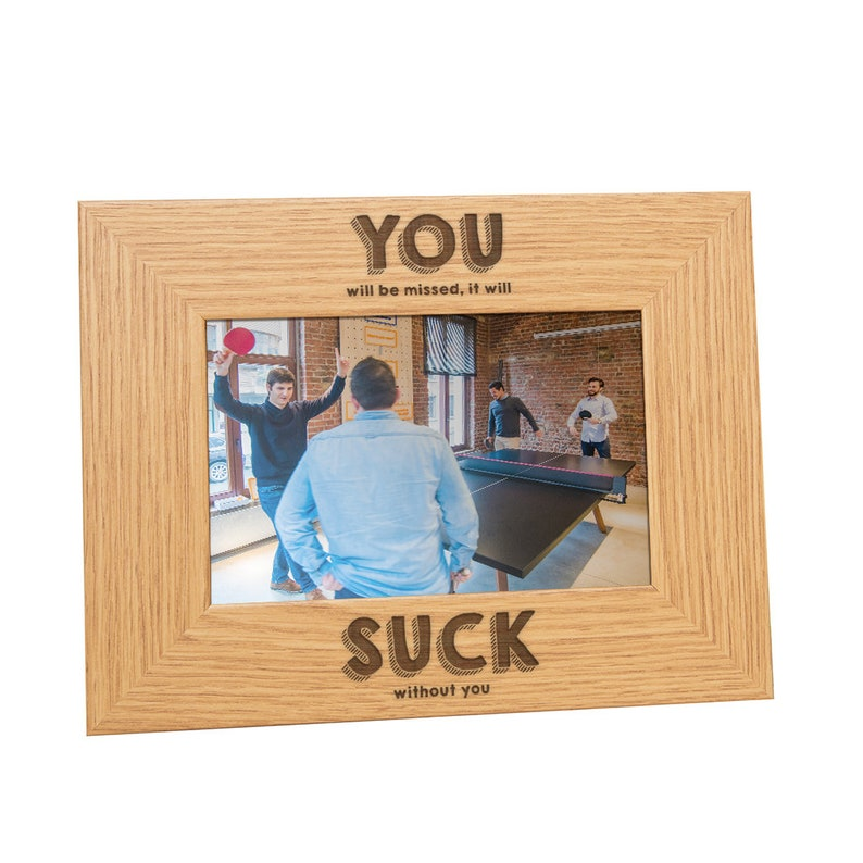 You Suck Photo Frame or Wooden Funny Goodbye New Job Present Leaving Gift for Colleagues Slate or Glass Coaster
