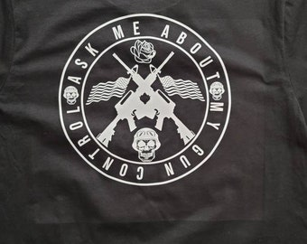 Ask Me About My Gun Control, mens graphic tee