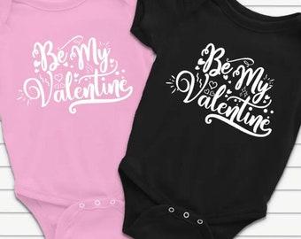 Be My Valentine Onsie, boy or girl, Baby's first Valentine's day